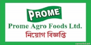 Prome agro foods ltd job circular